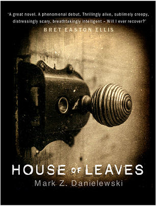 The cover of my edition of House of Leaves